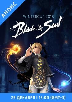 Blade and Soul WinterCup 2018 смотреть