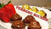 ДЕСЕРТЫ ДЕСЕРТЫ Ну, оОчень вкусные - Шоколадные Конфеты Ferrero Rocher!