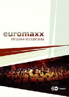 Euromaxx: музыка из Европы смотреть