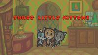 Три котёнка (на английском) Считалки (на английском языке) Считалки (на английском языке) - Серия 2. Three Little Kittens